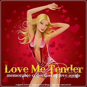 Love Me Tender (Memorable Collection Of Love Songs)の画像