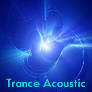 Trance Acoustic・・・瞑想と癒しの画像