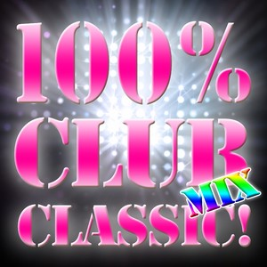 100% CLUB MIX CLASSIC!の画像