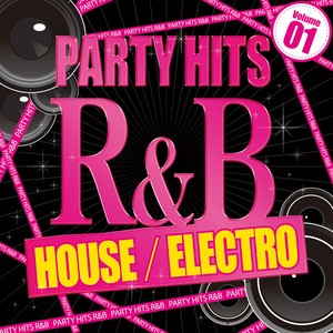 PARTY HITS R&B -HOUSE ELECTRO- Vol.1の画像