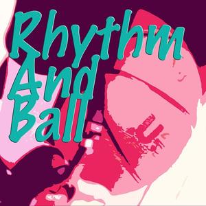Rhythm&Ballの画像